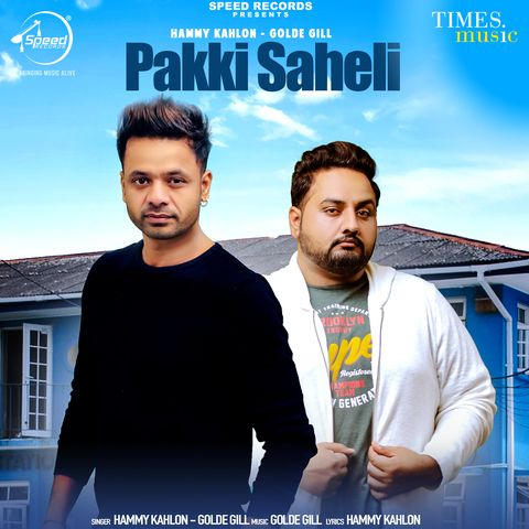 Pakki Saheli Golde Gill, Hammy Kahlon Mp3 Song Download