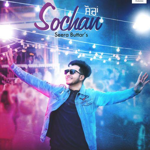 Sochan Seera Buttar Mp3 Song Download