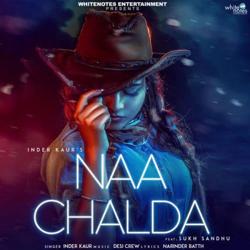 Naa Chalda Inder Kaur Mp3 Song Download