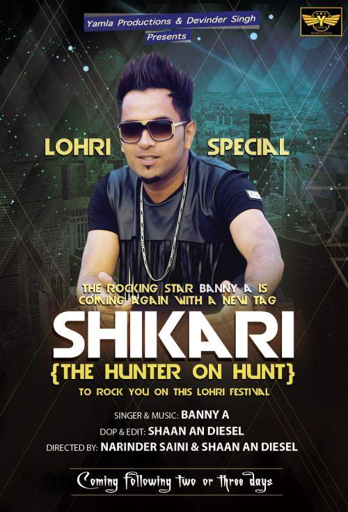 Shikari (The Hunter On Hunt) Banny A Mp3 Song Download