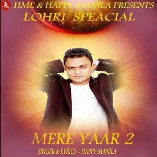 Mere Yaar 2 Funny Song Happy Manila Mp3 Song Download