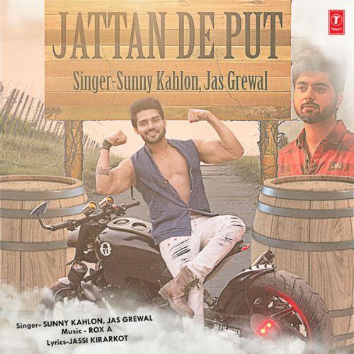 Jattan De Put Sunny Kahlon, Jas Grewal Mp3 Song Download