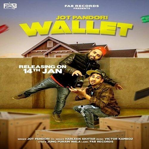Wallet Harleen Akhtar, Jot Pandori Mp3 Song Download