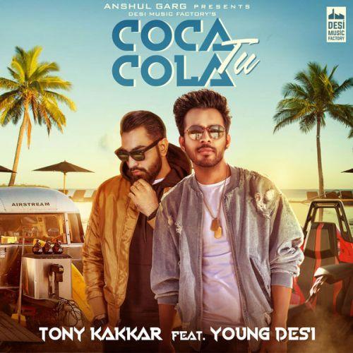 Coca Cola Tu Tony Kakkar, Young Desi Mp3 Song Download