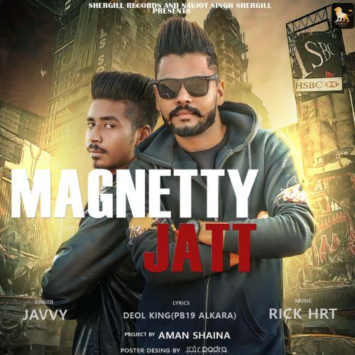Magnetty Jatt Javvy Mp3 Song Download