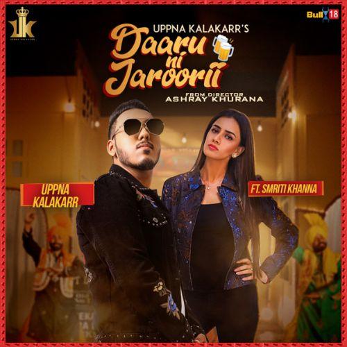 Daaru Ni Jaroorii Uppna Kalakarr Mp3 Song Download
