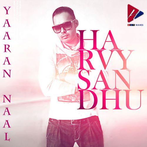 Yaaran Naa Harvy Sandhu Mp3 Song Download