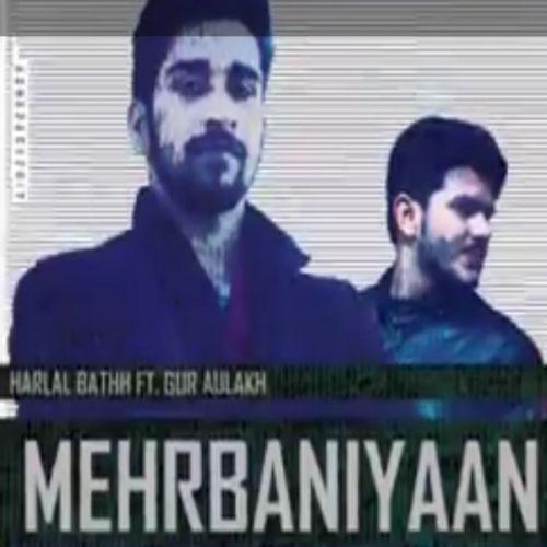 Mehrbaniyaan Harlal Batth Mp3 Song Download