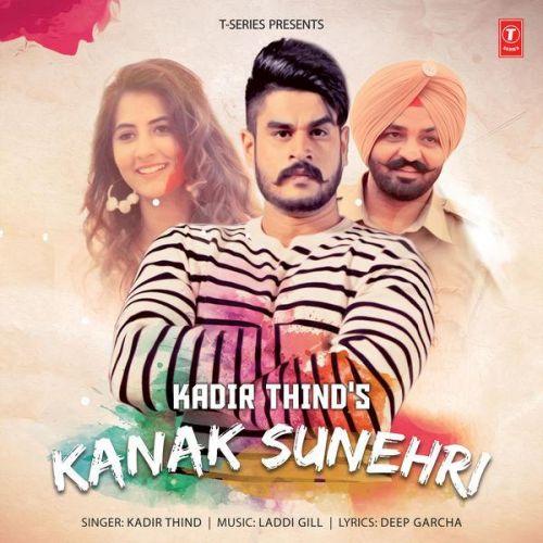 Kanak Sunehri Kadir Thind Mp3 Song Download