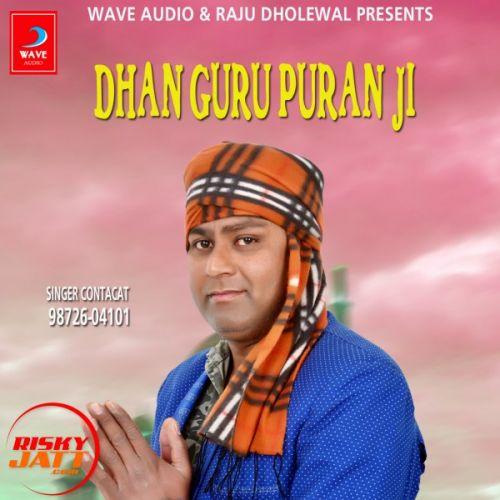 Dhan Guru Puran Ji Raja Mehboob Mp3 Song