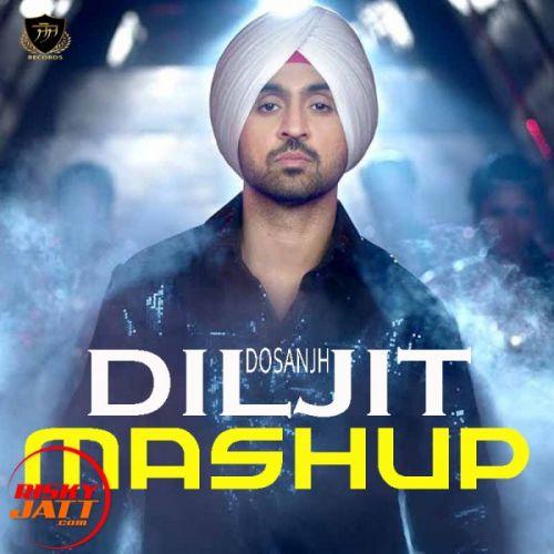 Diljit Dosanjh Mashup 2018 Diljit Dosanjh Mp3 Song Download