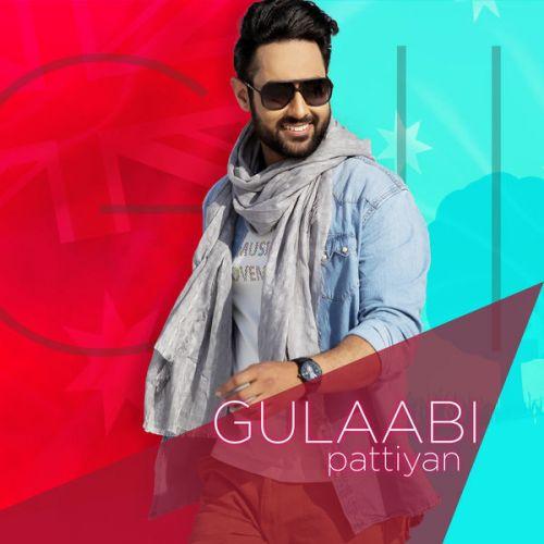 Gulabi Pattiyan Gill Ranjodh Mp3 Song Download