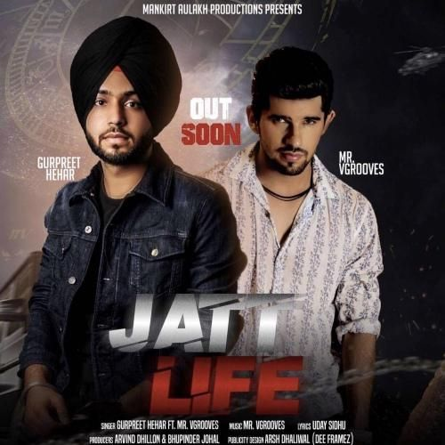 Jatt Life Gurpreet Hehar Mp3 Song Download