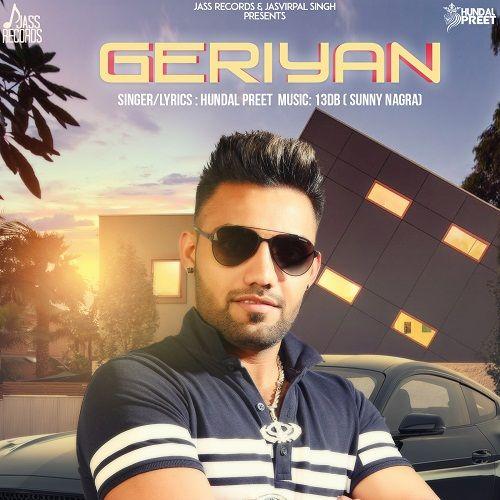 Geriyan Hundal Preet Mp3 Song Download