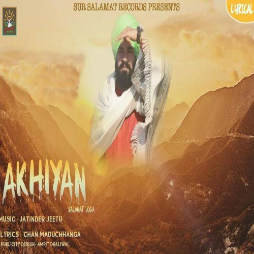 Akhiyan Salamat Joga Mp3 Song Download