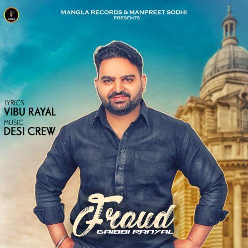 Fraud Gaibbi Ranyal Mp3 Song Download