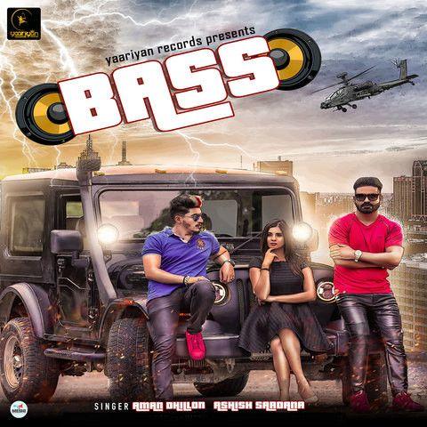 Bass Ashish Sardana, Aman Dhillon Mp3 Song Download