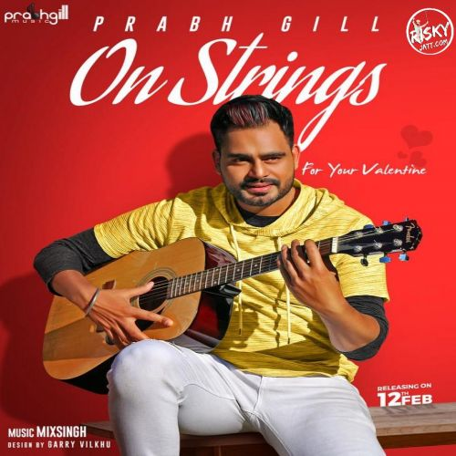 On Strings Prabh Gill Mp3 Song Download