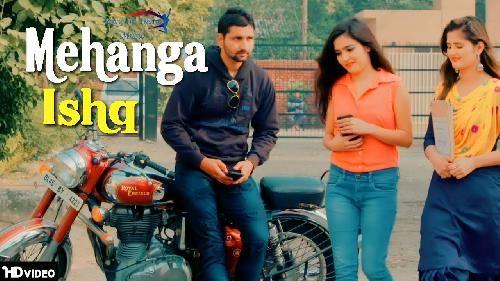 Mehanga Ishq Raj Mawar Mp3 Song Download