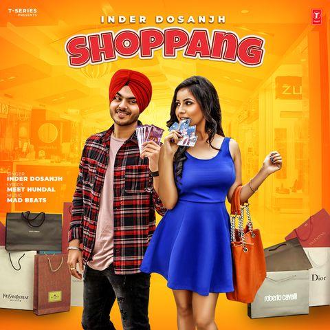 Shoppang Inder Dosanjh Mp3 Song Download