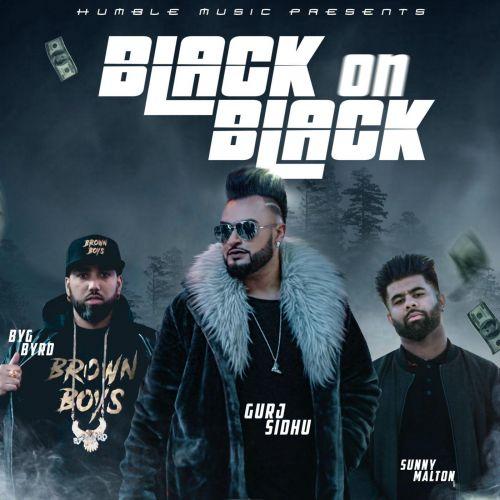 Black On Black Gurj Sidhu, Sunny Malton Mp3 Song Download