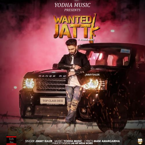 Wanted Jatt Jimmy Kaler Mp3 Song Download