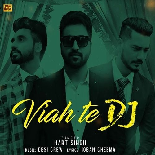 Viah Te Dj Hart Singh Mp3 Song Download