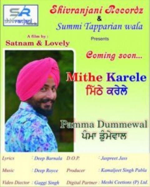 Mithe Karele Pamma Dumewal Mp3 Song Download