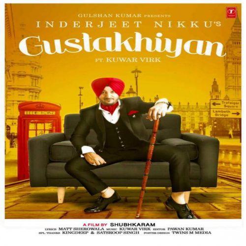 Gustakhiyan Inderjit Nikku, Kuwar Virk Mp3 Song Download