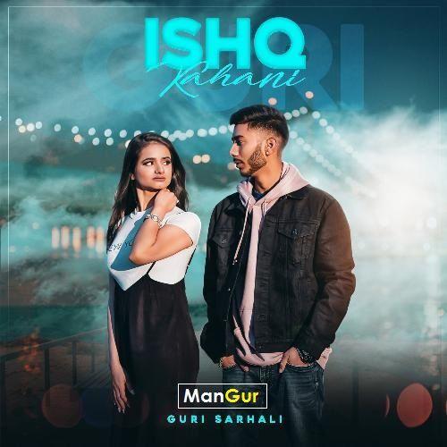 Ishq Kahani Guri Sarhali Mp3 Song Download