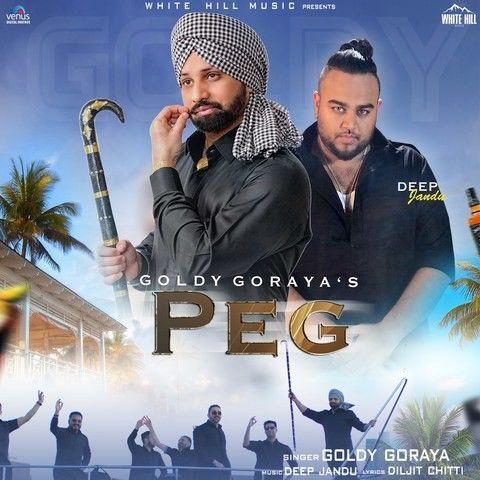 Peg Goldy Goraya Mp3 Song Download