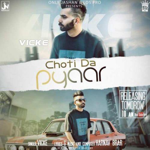 Choti Da Pyaar Harnav Brar, Vikce Mp3 Song Download