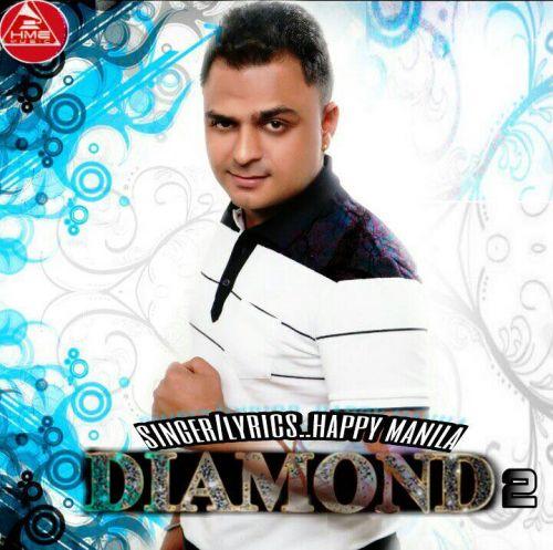 Diamond 2 Happy Manila Mp3 Song Download