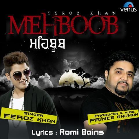 Mehboob Feroz Khan Mp3 Song Download