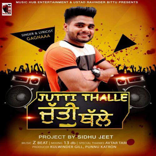 Jutti Thalle Gagnaaa Mp3 Song Download