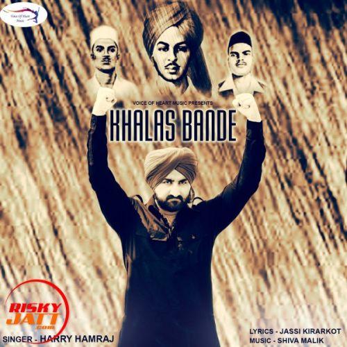 Khalas Bande Harry Hamraj Mp3 Song Download