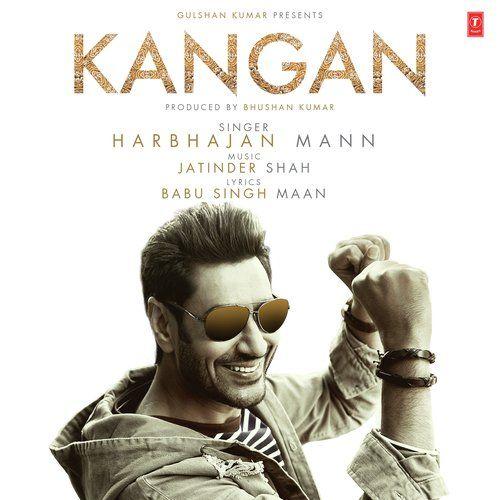 Kangan Harbhajan Mann Mp3 Song Download