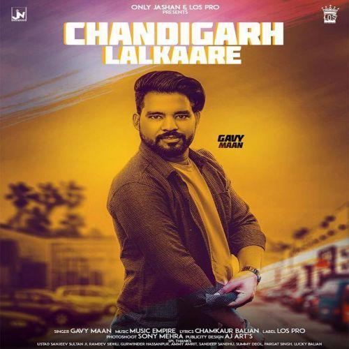 Chandigarh Lalkaare Gavy Maan Mp3 Song Download