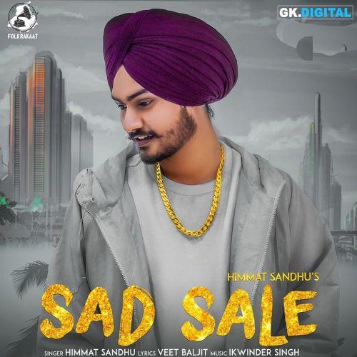 Sad Sale Himmat Sandhu Mp3 Song Download