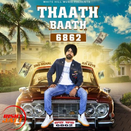 Thaath Baath Jind Rehal Mp3 Song Download