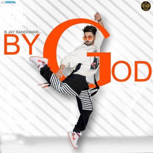 By God B Jay Randhawa Mp3 Song Download
