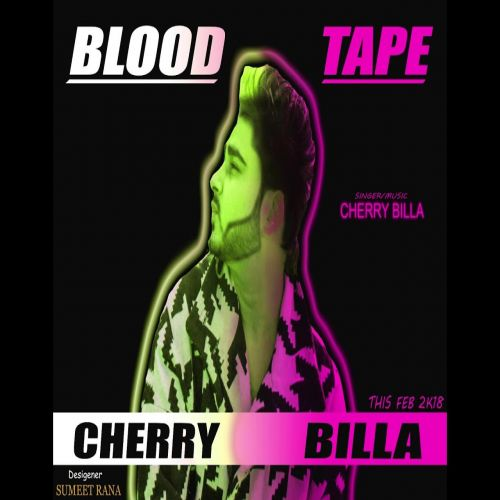 Blood Tape Cherry Billa Mp3 Song Download