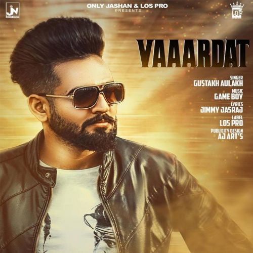 Vardaat Gustakh Aulakh Mp3 Song Download