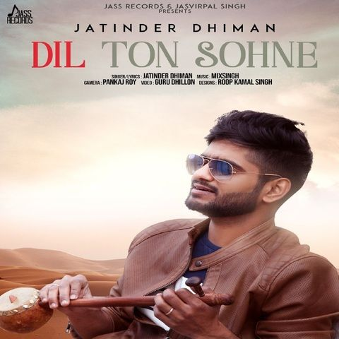 Dil Ton Sohne Jatinder Dhiman Mp3 Song Download