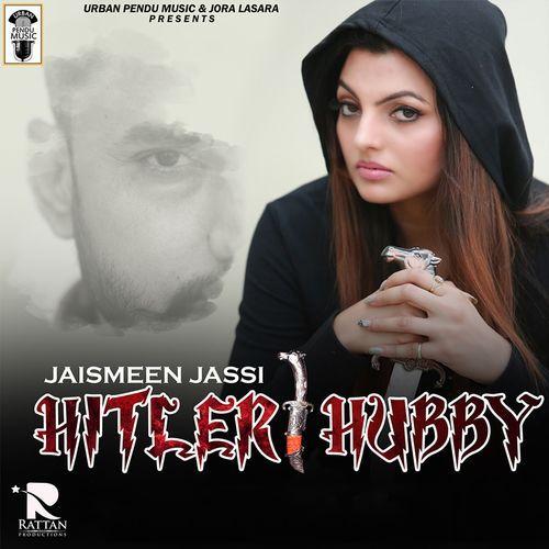 Hitler Hubby Jaismeen Jassi, Deep Dhillon Mp3 Song Download