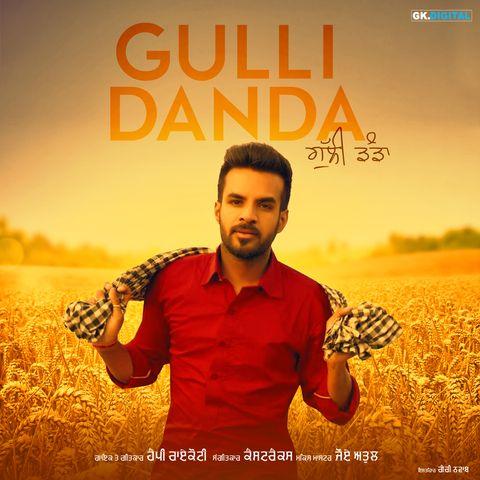 Gulli Danda Happy Raikoti Mp3 Song Download