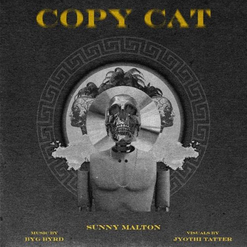 Copycat Sunny Malton Mp3 Song Download