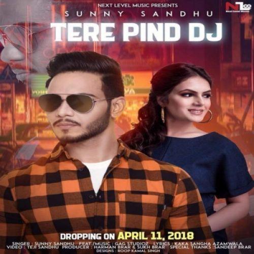 Tere Pind Dj Sunny Sandhu Mp3 Song Download