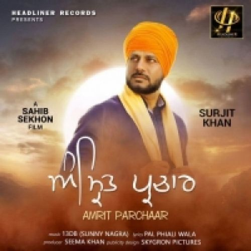 Amrit Parchaar Surjit Khan Mp3 Song Download