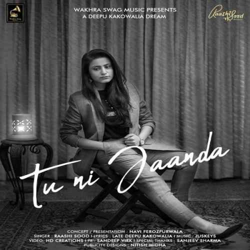 Tu Ni Jaanda Raashi Sood Mp3 Song Download